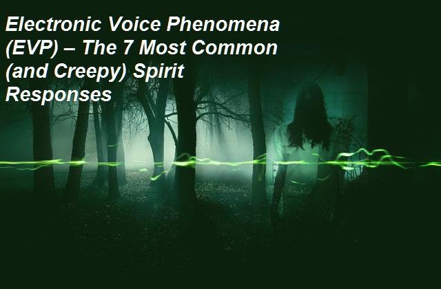 Electronic Voice Phenomena (EVP)