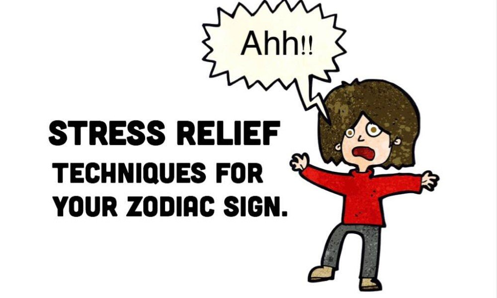 Which Stress Relief Technique Is Best For Your Zodiac Sign?