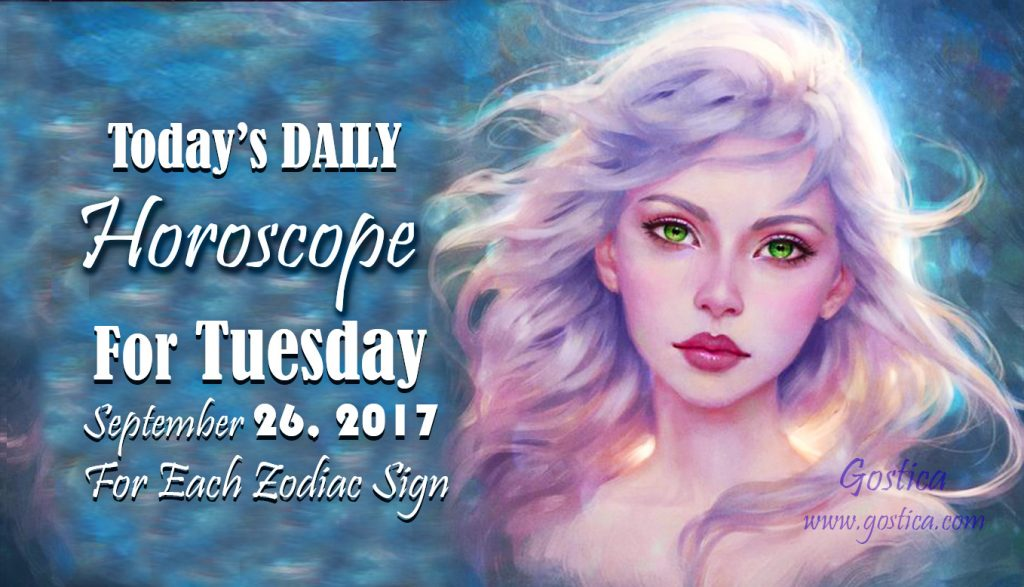 Today's DAILY Horoscope For Tuesday, September 26, 2017 For Each Zodiac Sign