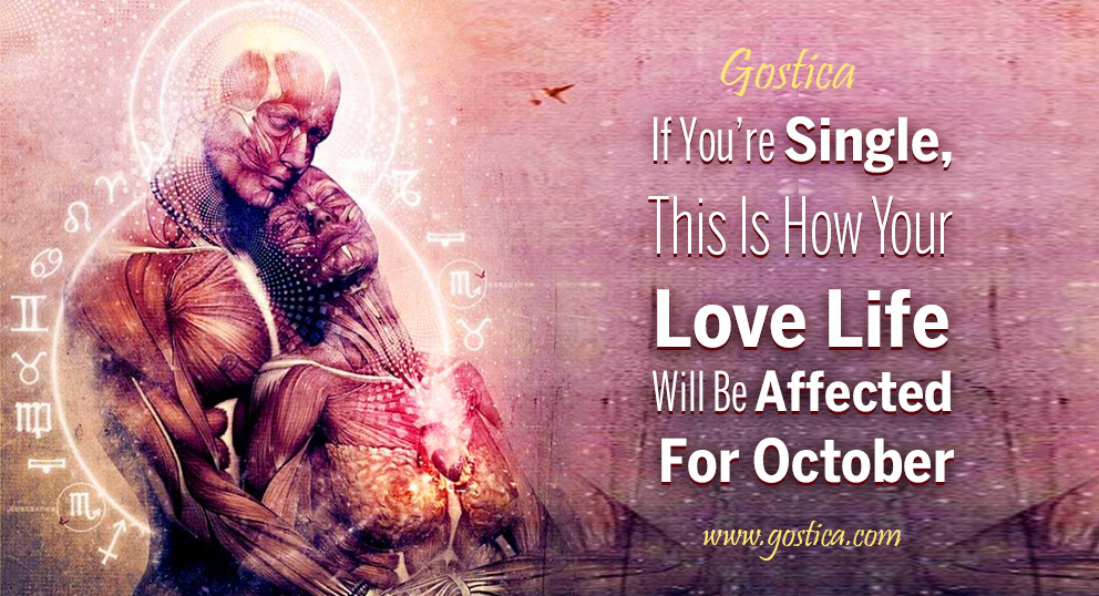 If-You're-Single-This-Is-How-Your-Love-Life-Will-Be-Affected-For-October-1.jpg