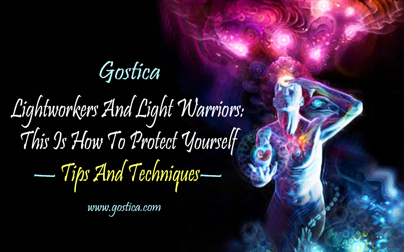Lightworkers-And-Light-Warriors-This-Is-How-To-Protect-Yourself-—-Tips-And-Techniques.jpg
