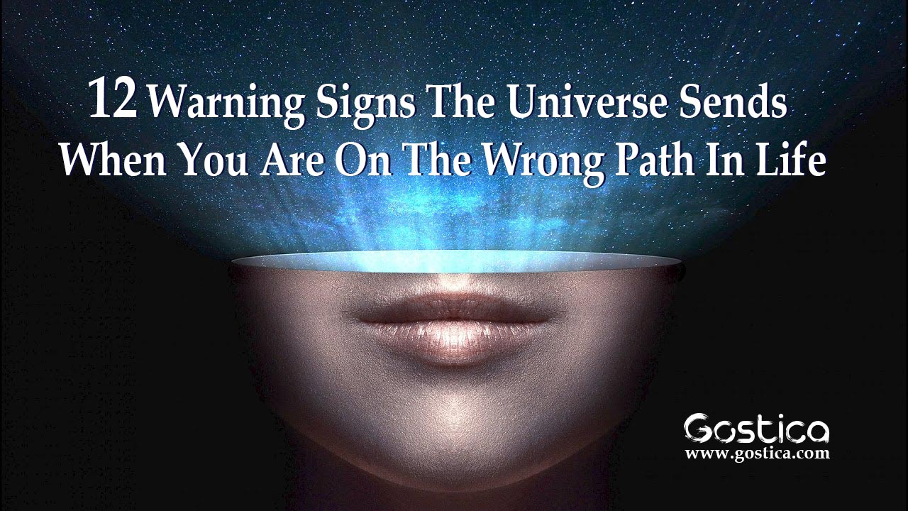 12-warning-signs-the-universe-sends-when-you-are-on-the-wrong-path-in-life-1.jpg