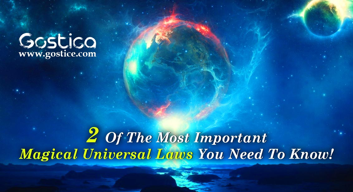 Two Important Magical Universal Laws You Need To Know