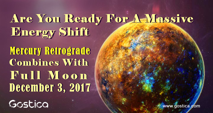 Are-You-Ready-For-A-Massive-Energy-Shift-–-Mercury-Retrograde-Combines-With-Full-Moon-December-3-2017.jpg