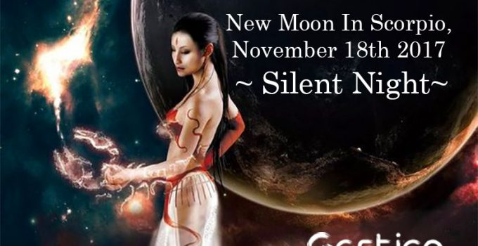 New-Moon-In-Scorpio-November-18th-2017-Silent-Night.jpg
