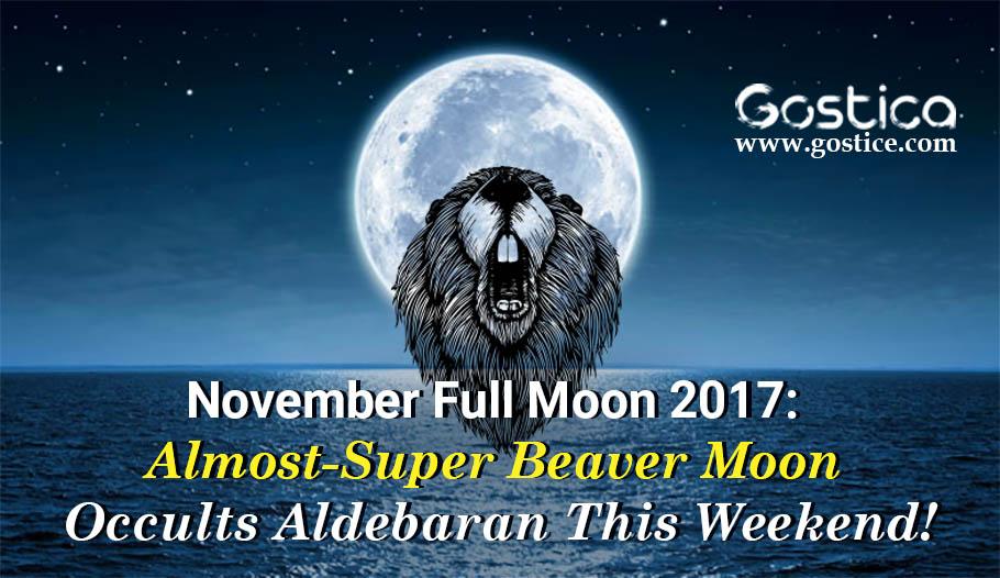 November-Full-Moon-2017-Almost-Super-Beaver-Moon-Occults-Aldebaran-This-Weekend.jpg