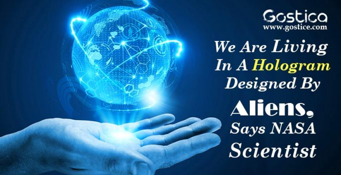 We-Are-Living-In-A-Hologram-Designed-By-Aliens-Says-NASA-Scientist.jpg