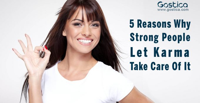 5-Reasons-Why-Strong-People-Let-Karma-Take-Care-Of-It.jpg