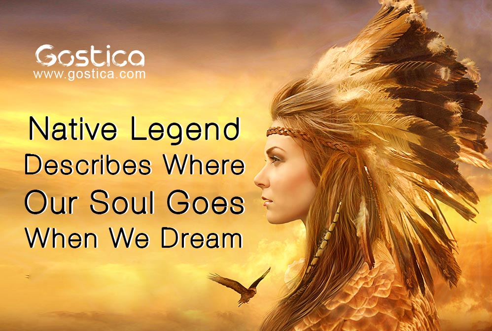 Native-Legend-Describes-Where-Our-Soul-Goes-When-We-Dream.jpg
