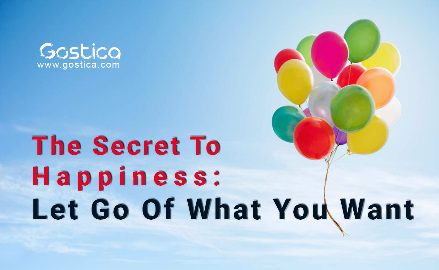 The-Secret-To-Happiness-Let-Go-Of-What-You-Want.jpg