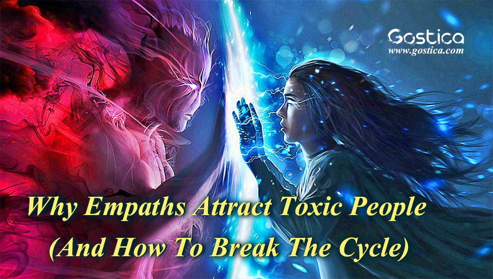 Why-Empaths-Attract-Toxic-People-And-How-To-Break-The-Cycle.jpg