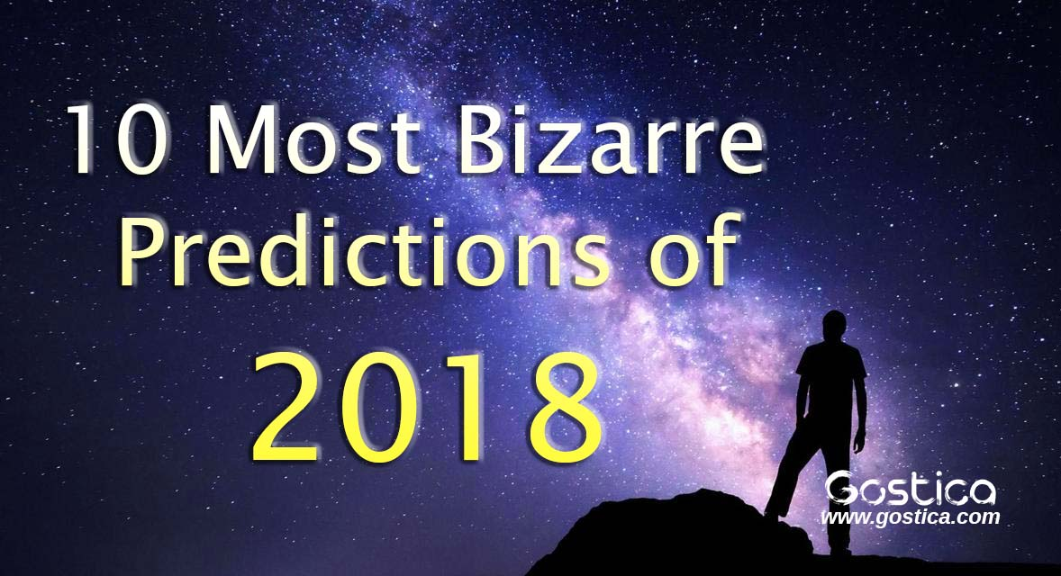 10-Most-Bizarre-Predictions-of-2018.jpg