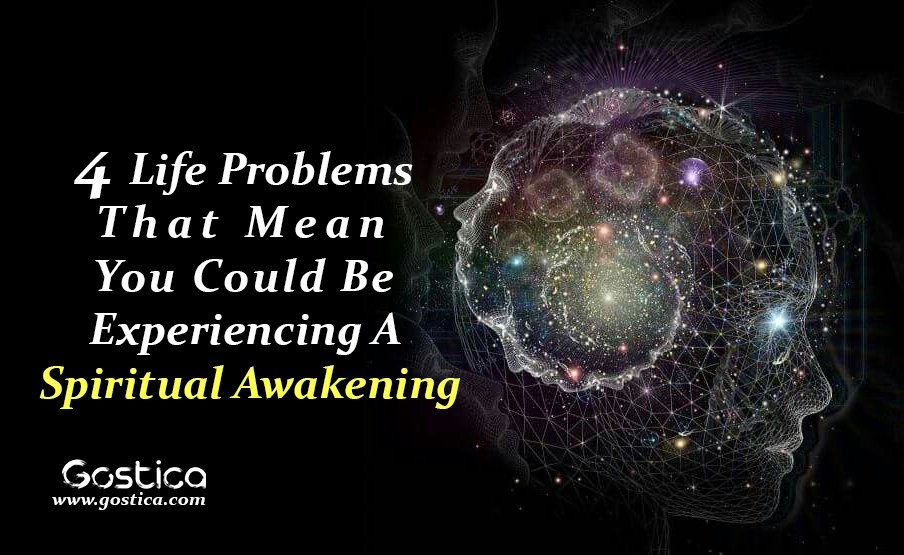 4-Life-Problems-That-Mean-You-Could-Be-Experiencing-A-Spiritual-Awakening-1.jpg