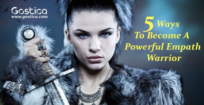 5-Ways-To-Become-A-Powerful-Empath-Warrior.jpg