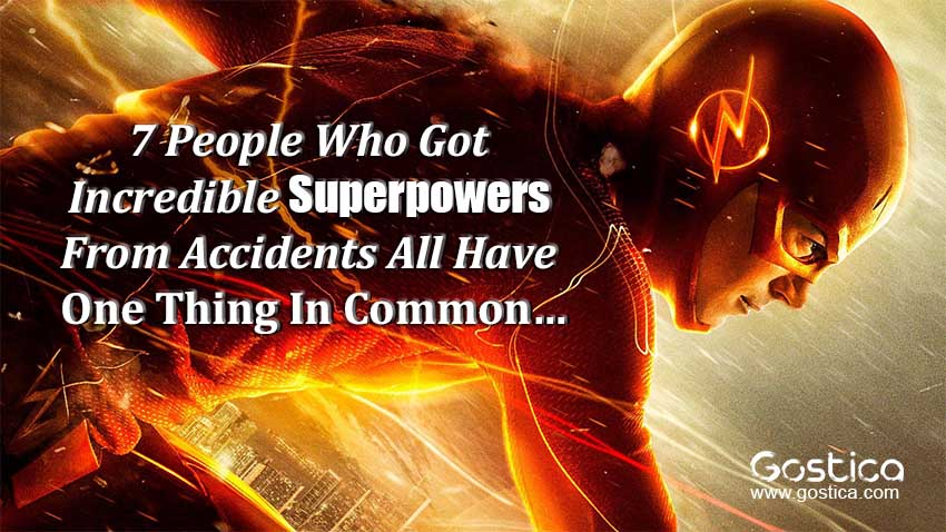 7-People-Who-Got-Incredible-Superpowers-From-Accidents-All-Have-One-Thing-In-Commo.jpg