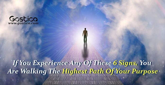 If-You-Experience-Any-Of-These-6-Signs-You-Are-Walking-The-Highest-Path-Of-Your-Purpose.jpg