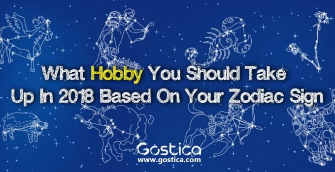 What-Hobby-You-Should-Take-Up-In-2018-Based-On-Your-Zodiac-Sig.jpg