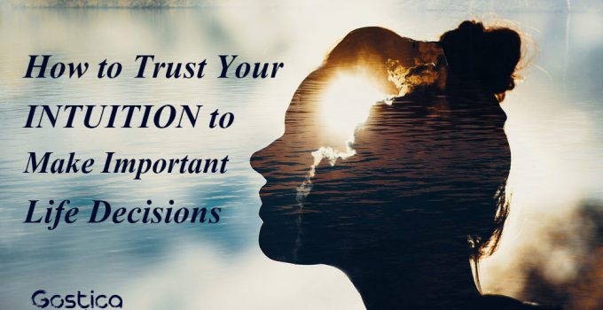 How-to-Trust-Your-Intuition-to-Make-Important-Life-Decisions.jpg