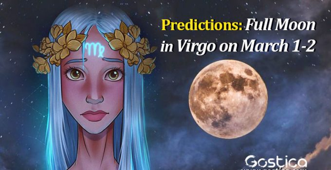 Predictions-Full-Moon-in-Virgo-on-March-1-2.jpg