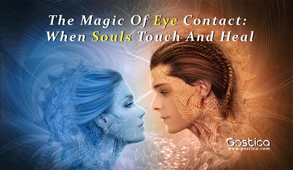 The-Magic-Of-Eye-Contact-When-Souls-Touch-And-Heal.jpg