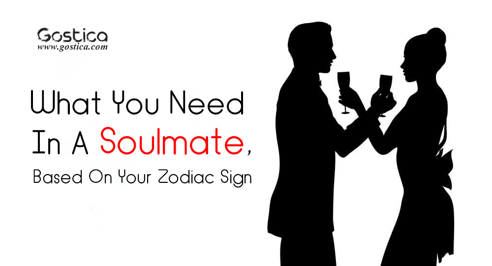 What You Need In A Soulmate, Based On Your Zodiac Sign 1