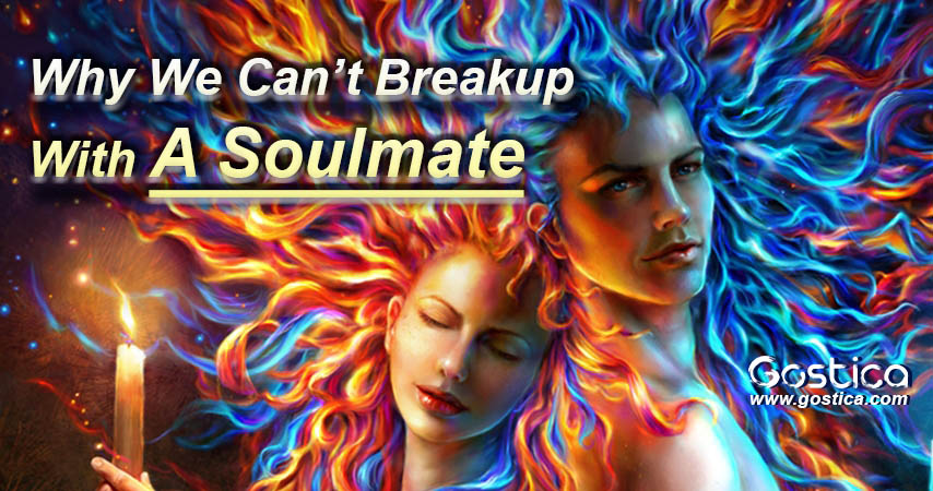 Why-We-Can't-Breakup-With-A-Soulmate.jpg