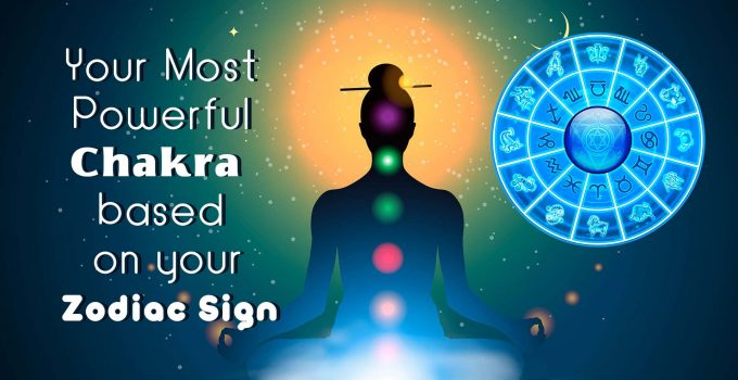 Your-Most-Powerful-Chakra-based-on-your-Zodiac-Sign.jpg