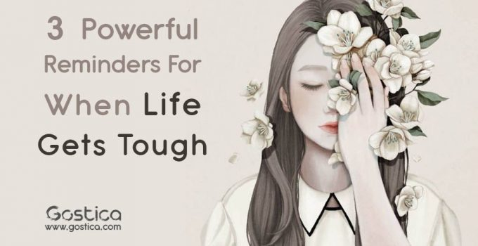 3-Powerful-Reminders-For-When-Life-Gets-Tough.jpg