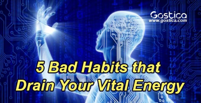 5-Bad-Habits-that-Drain-Your-Vital-Energy.jpg