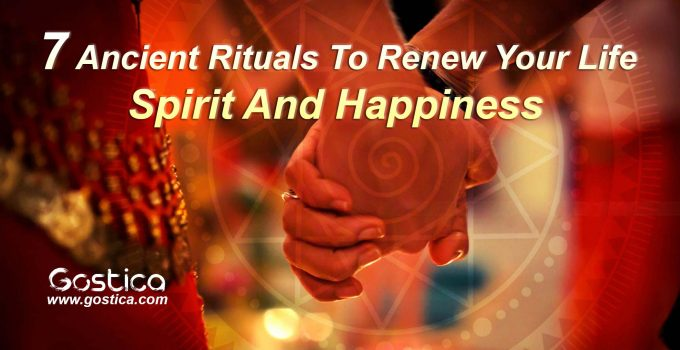 7-Ancient-Rituals-To-Renew-Your-Life-Spirit-And-Happiness.jpg