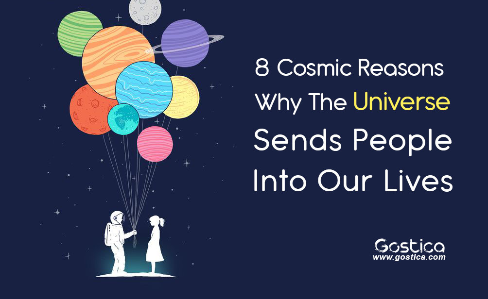 8-Cosmic-Reasons-Why-The-Universe-Sends-People-Into-Our-Lives.jpg