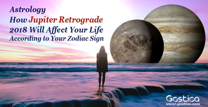 Astrology-How-Jupiter-Retrograde-2018-Will-Affect-Your-Life-According-to-Your-Zodiac-Sign.jpg