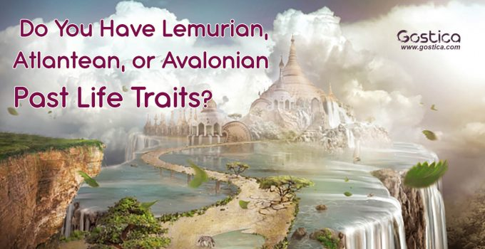 Do-You-Have-Lemurian-Atlantean-or-Avalonian-Past-Life-Traits.jpg