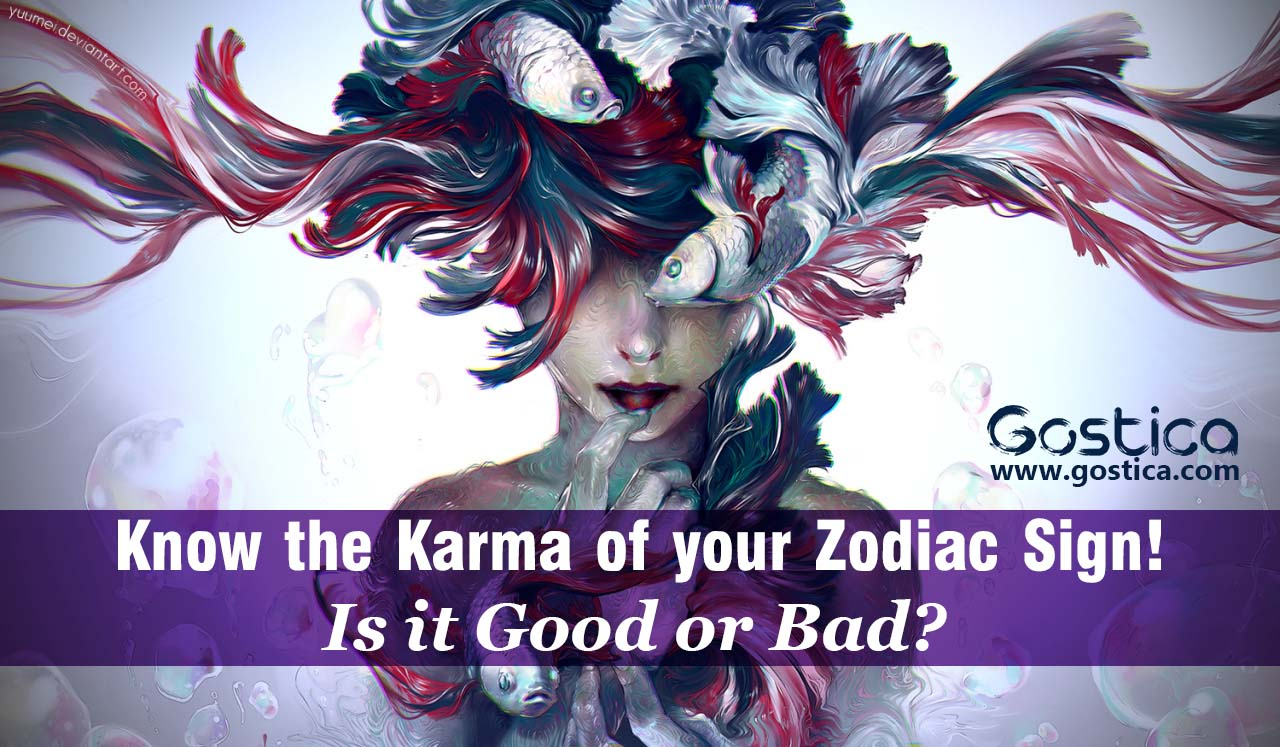 Know the Karma of your Zodiac Sign! Is it Good or Bad?