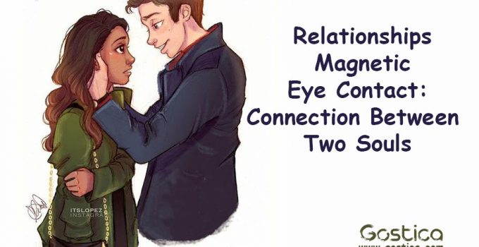 Relationships-Magnetic-Eye-Contact-Connection-Between-Two-Souls.jpg