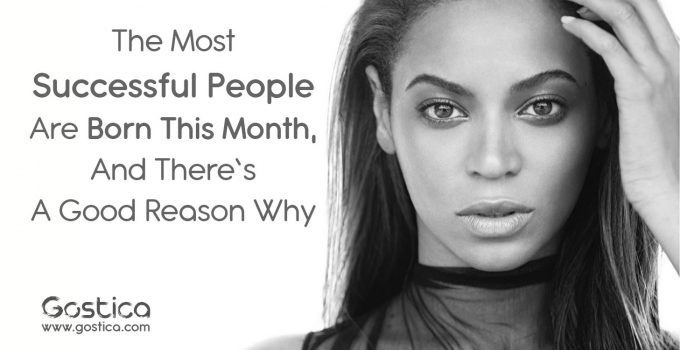 The-Most-Successful-People-Are-Born-This-Month-And-There's-A-Good-Reason-Why.jpg