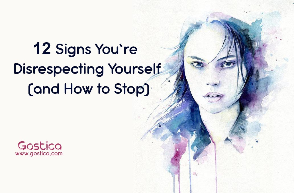 12-Signs-You're-Disrespecting-Yourself-and-How-to-Stop.jpg