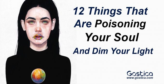 12-Things-That-Are-Poisoning-Your-Soul-And-Dim-Your-Light.jpg