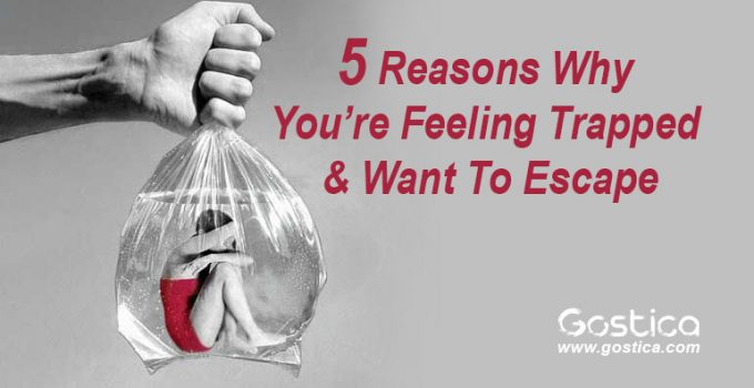 5-Reasons-Why-You're-Feeling-Trapped-Want-To-Escape.jpg