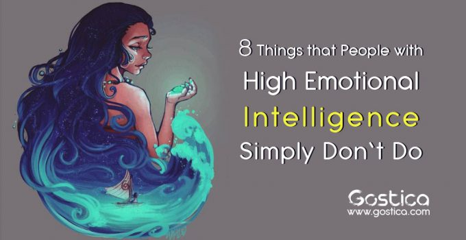 8-Things-that-People-with-High-Emotional-Intelligence-Simply-Don't-Do.jpg
