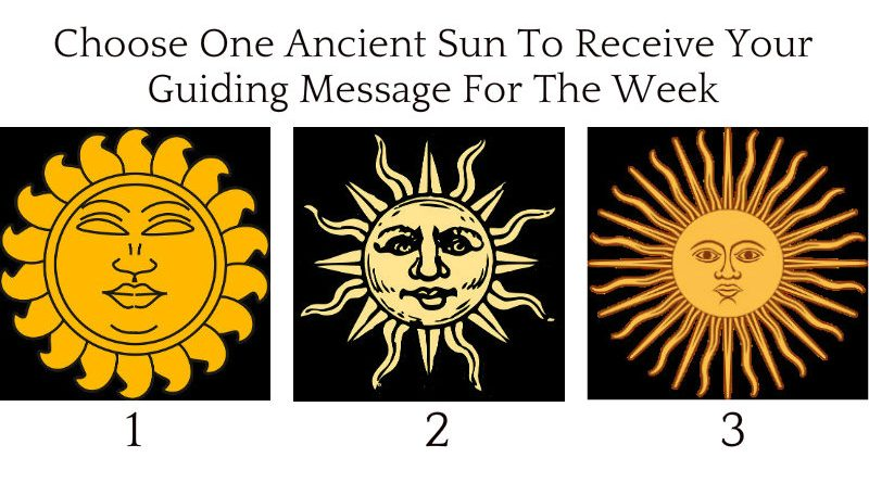 Choose-One-Ancient-Sun-To-Receive-Your-Guiding-Message-For-The-Week.jpg