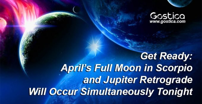 Get-Ready-April's-Full-Moon-in-Scorpio-and-Jupiter-Retrograde-Will-Occur-Simultaneously-Tonight.jpg