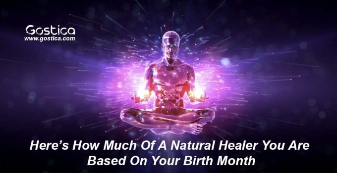 Here's-How-Much-Of-A-Natural-Healer-You-Are-Based-On-Your-Birth-Month.jpg