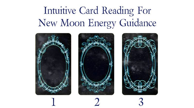 Intuitive-Card-Reading-For-New-Moon-Energy-Guidance.jpg