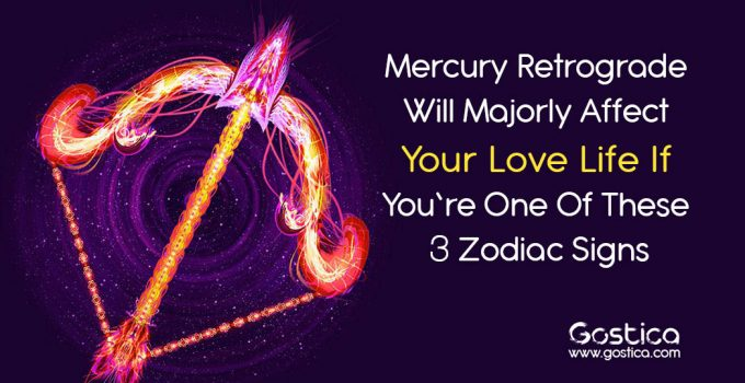 Mercury-Retrograde-Will-Majorly-Affect-Your-Love-Life-If-You're-One-Of-These-3-Zodiac-Signs.jpg