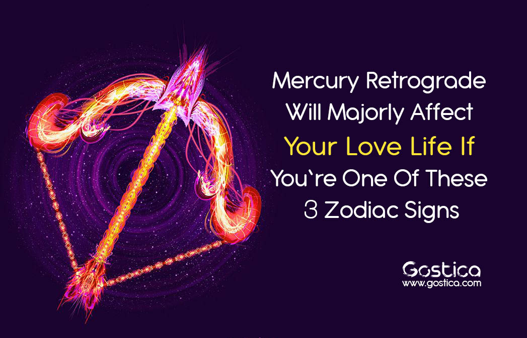 mercury retrograde will majorly affect your love life if you re one of these 3 zodiac signs. Black Bedroom Furniture Sets. Home Design Ideas