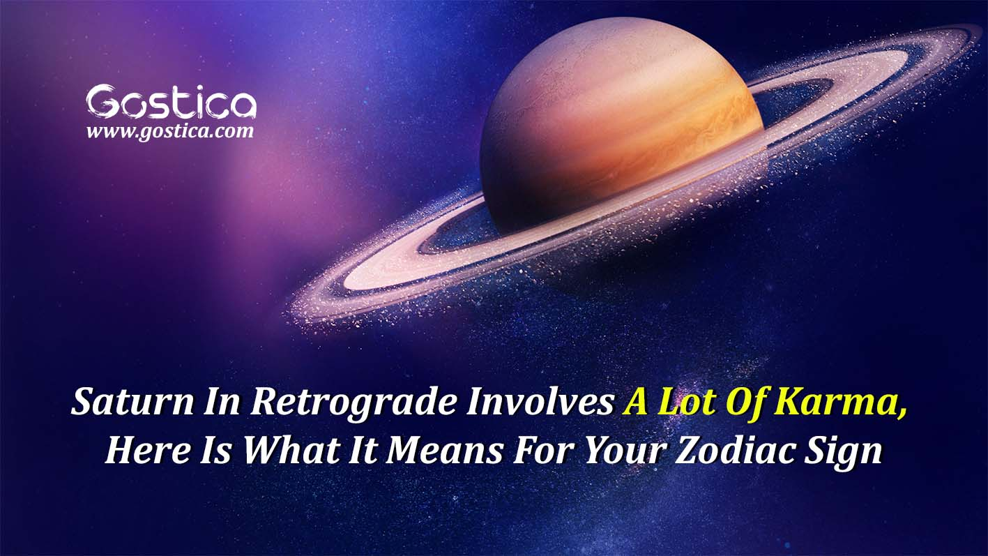 Saturn-In-Retrograde-Involves-A-Lot-Of-Karma-Here-Is-What-It-Means-For-Your-Zodiac-Sign-1.jpg