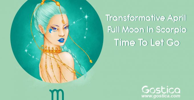 Transformative-April-Full-Moon-In-Scorpio-–-Time-To-Let-Go.jpg