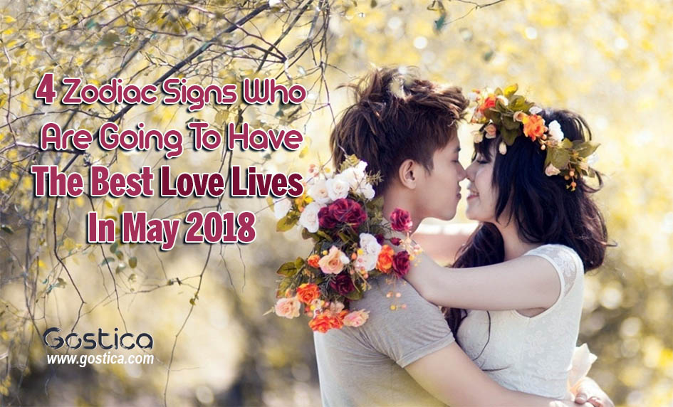 4-Zodiac-Signs-Who-Are-Going-To-Have-The-Best-Love-Lives-In-May-2018.jpg