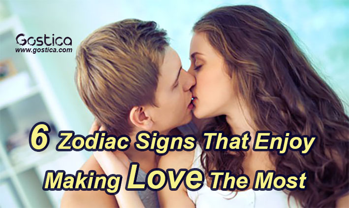 6-Zodiac-Signs-That-Enjoy-Making-Love-The-Most.jpg